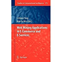 Web Mining Applications in E-Commerce and E-Services (Studies in Computational Intelligence)【洋書】 [並行輸入品]