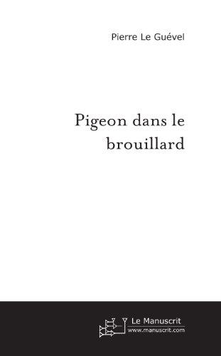 Pigeon dans le brouillard