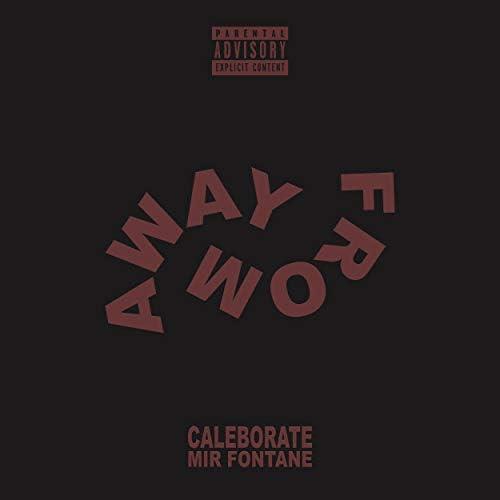 Caleborate & Mir Fontane
