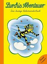 Lurchis Abenteuer, Band 3 und 4 in einem Band - Das lustige Salamanderbuch
