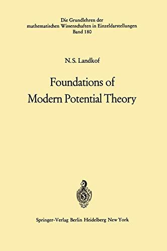 Foundations of Modern Potential Theory (Grundlehren der mathematischen Wissenschaften (180), Band 180)
