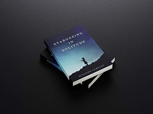 Stargazing in Solitude (English Edition)