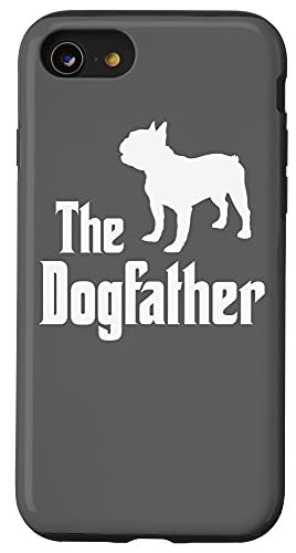 iPhone SE (2020) / 7 / 8 The Dogfather - funny dog gift, funny French Bulldog Case