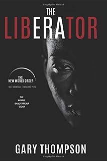 The Liberator: Based on the true life story of Winnie Kanoyangwa