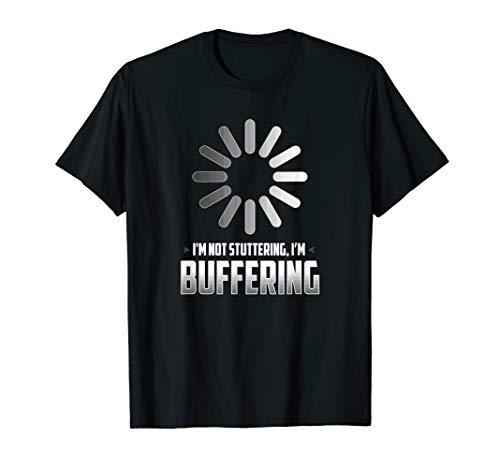 Komisch Rede Hemd - Ich stottere nicht, Ich puffere T-Shirt