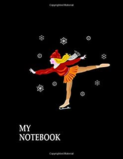 My Notebook. For Figure Skating Fans. Blank Lined Planner Journal Diary.