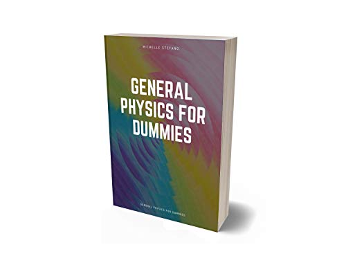 general physics for dummies (English Edition)
