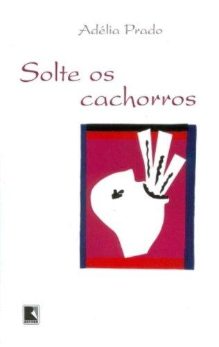 SOLTE OS CACHORROS