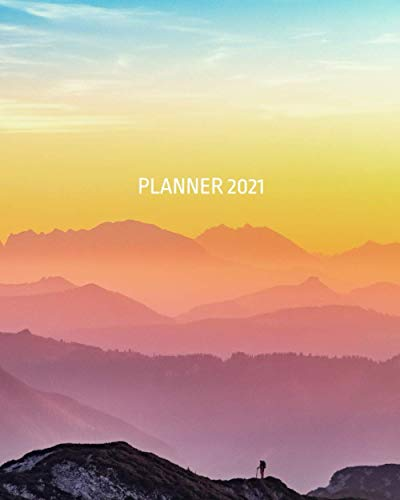 Planner 2021-2022, Colorful, 8x10, Annual and daily, WITH WISE QUOTES ON EVERY PAGE, for women, for men, landscape, rainbow, pink, sky: Global Printed Products (Wise Planners)