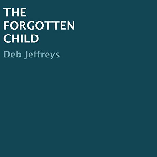 The Forgotten Child audiobook cover art
