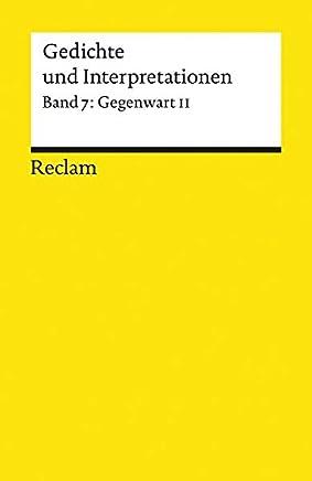 Gedichte Und Interpretationen 7 Gegenwart 2 Walter Hinck