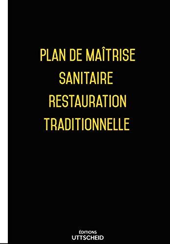 UTTSCHEID Plan de Maîtrise Sanitaire (PMS) Restauration traditionnelle pré-rempli 2017