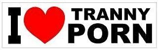 3M Graphics I Heart Tranny Porn Bumper Vinyl Car Truck Helmet Decal Sticker