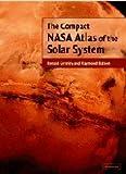 The Compact NASA Atlas of the Solar System