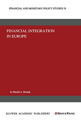 Financial Integration in Europe (Financial and Monetary Policy Studies) (Financial and Monetary Policy Studies (24), Band 24)