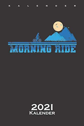 Fahrradtour im Gebirge bei tief stehender Sonne Kalender 2021: Jahreskalender für alle, die den Sonnenaufgang und Sonnenuntergang lieben