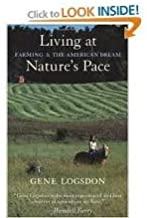 Living at Nature's Pace Publisher: Chelsea Green; Revised edition