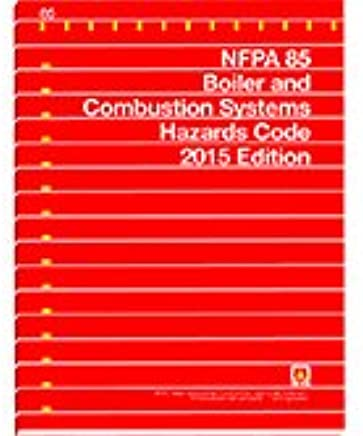 2015 NFPA 85 Boiler And Combustion Systems Hazard Code