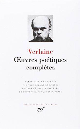 Verlaine : Oeuvres poétiques complètes (Bibliothèque de la Pléiade)