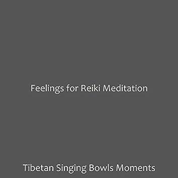 Feelings for Reiki Meditation