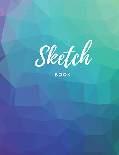 Sketch Book: Large Blank Notebook for Drawing, Doodling, Sketching or Writing; Sketching Paper for Adults, Teens and Kids; This Sketch Pad Journal is ... Artists of All Ages! Colorful 3-D Design