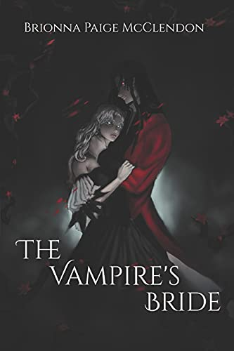 Compare Textbook Prices for The Vampire's Bride: A Gothic Romance  ISBN 9781693417290 by McClendon, Brionna Paige