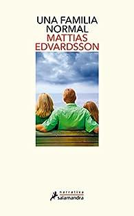 Una familia normal par Mattias Edvardsson
