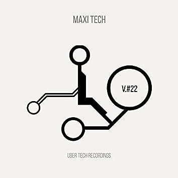 Maxi Tech VOLUME 22