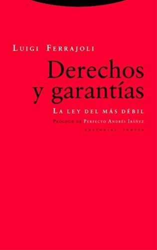 Derechos y garantías: La ley del más débil (ESTRUCTURAS Y PROCESOS - DERECHO)