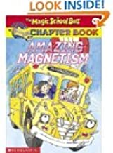 Magic School Bus Set of 6 Chapter Books (Insect Invaders ~ Amazing Magnetism ~Polar Bear Patrol ~ Electric Storm.The Wild Whale Watch, and Food Chain Frenzy