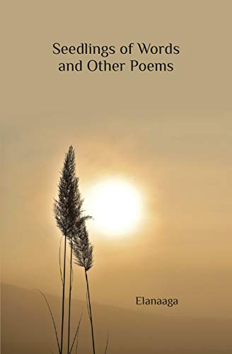 Seedlings of Words and Other Poems