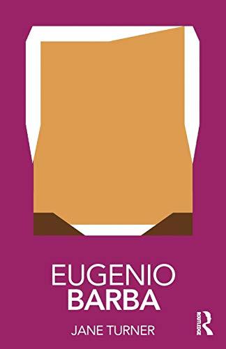 Eugenio Barba (Routledge Performance Practitioners)