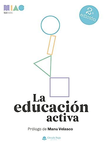 La educación activa: MAESTROS INNOVADORES. Metodologías que mejoran los procesos de enseñanza-aprendizaje en el aula PDF EPUB Gratis descargar completo