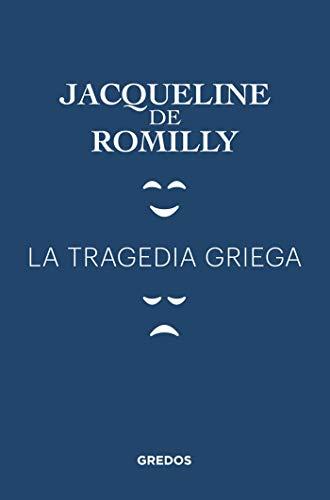 La tragedia griega (VARIOS GREDOS)