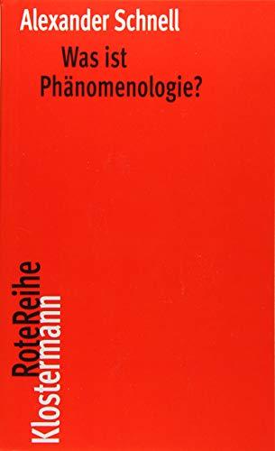 Was ist Phänomenologie? (Klostermann RoteReihe, Band 111)