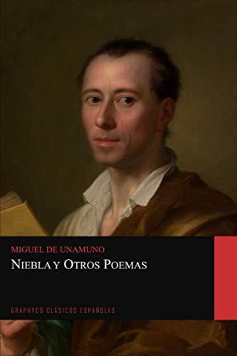 Niebla y Otros Poemas (Graphyco Clásicos Españoles)