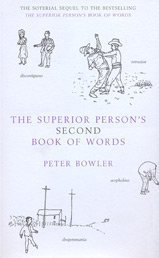 The Superior Person's Second Book of Words: Bk.2
