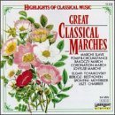 Great Classical Marches by Various