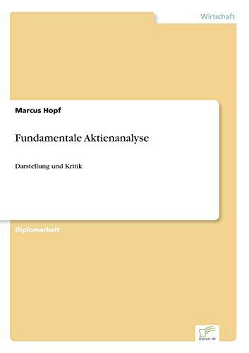 Fundamentale Aktienanalyse: Darstellung und Kritik