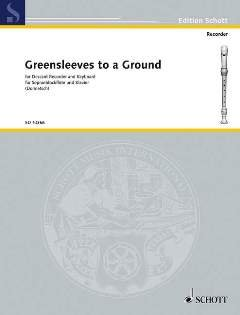 GREENSLEEVES TO A GROUND - arrangiert für Sopranblockflöte - Klavier [Noten / Sheetmusic] Komponist: ANONYMUS