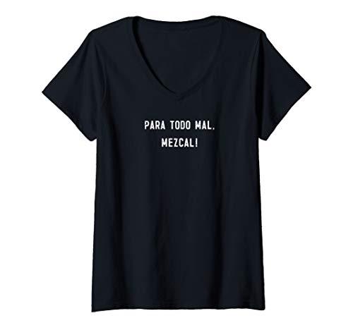 Womens Para Todo Mal Mezcal funny mezcal gift V-Neck T-Shirt