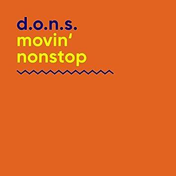 Movin' Nonstop