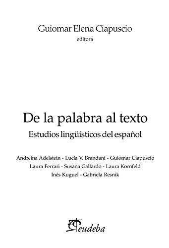 De la palabra al texto: Estudios lingüísticos del español