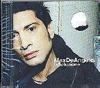 La Soluzione by Max De Angelis (2005-03-04)