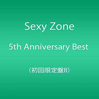 Sexy Zone 5th Anniversary Best (初回限定盤B)(DVD付)