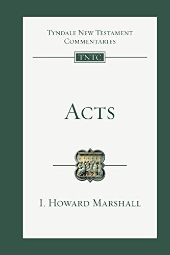 Acts (Tyndale New Testament Commentaries, Volume 5)