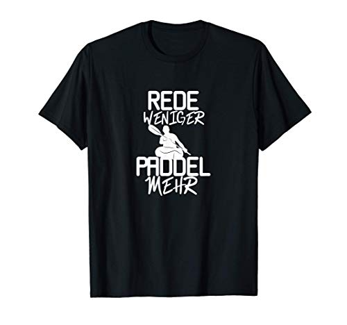 Kajak Spruch Rudersport Ruderer T-Shirt