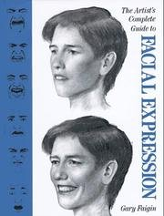 Artist s Complete Guide to Facial Expressions