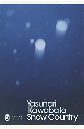 Snow Country (Penguin Modern Classics)