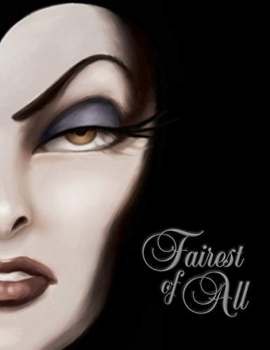 Price comparison product image Fairest of All: A Tale of the Wicked Queen (Villains,  1)